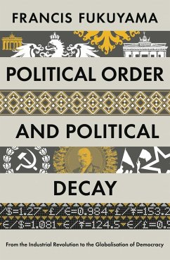Political Order and Political Decay - Fukuyama, Francis