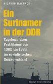 Ein Surinamer in der DDR