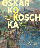 Oskar Kokoschka and the Prague Cultural Scene