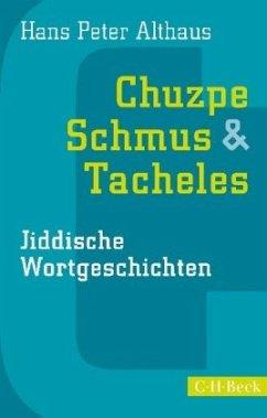 Chuzpe, Schmus & Tacheles - Althaus, Hans P.