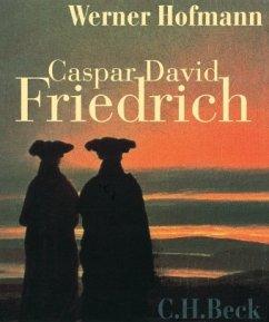 Caspar David Friedrich - Hofmann, Werner