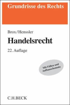 Handelsrecht - Brox, Hans; Henssler, Martin