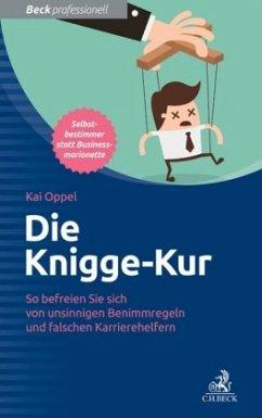 Die Knigge-Kur - Oppel, Kai