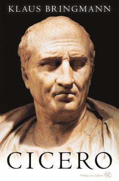 Cicero (eBook, ePUB) - Bringmann, Klaus
