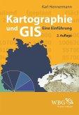 Kartographie und GIS (eBook, ePUB)