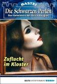 Zuflucht im Kloster / Die schwarzen Perlen Bd.14 (eBook, ePUB)