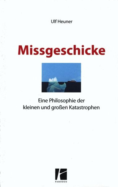 Missgeschicke (eBook, ePUB) - Heuner, Ulf