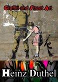 Graffiti and Street Art (eBook, ePUB)