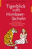 Tigerblick trifft Himbeerlächeln (eBook, PDF)