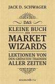 Das kleine Buch der Market Wizards (eBook, ePUB)
