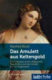 Das Amulett aus Keltengold (eBook, ePUB)