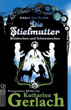 Die Stiefmutter (eBook, ePUB) - Gerlach, Katharina