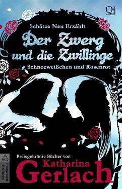 Der Zwerg und die Zwillinge (eBook, ePUB) - Gerlach, Katharina