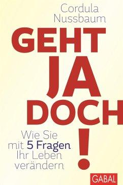 Geht ja doch! (eBook, ePUB) - Nussbaum, Cordula