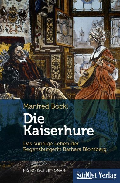 Die Kaiserhure (eBook, ePUB) - Manfred Böckl