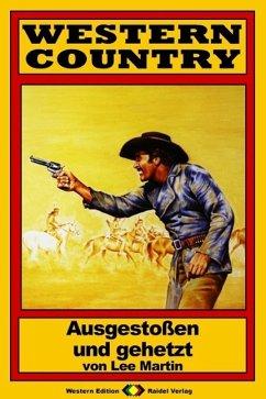 WESTERN COUNTRY 70: Ausgestoßen und gehetzt (eBook, ePUB)