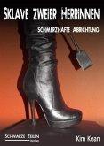 Sklave zweier Herrinnen - Schmerzhafte Abrichtung (eBook, ePUB)