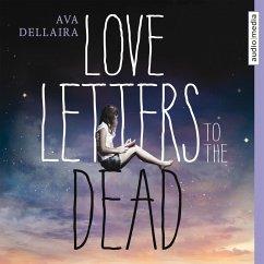 Love Letters to the Dead (MP3-Download) - Dellaira, Ava