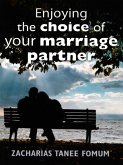Enjoying The Choice of Your Marriage Partner (God, Sex and You, #2) (eBook, ePUB)