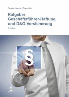 Ratgeber Geschäftsführer-Haftung und D&O-Versic...
