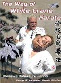 The Way of White Crane Karate