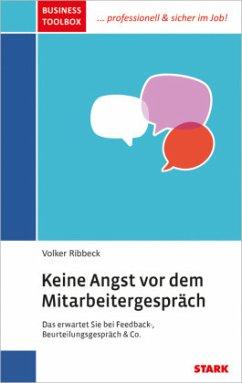 Business Toolbox / Keine Angst vor dem Mitarbeitergespräch - Ribbeck, Volker
