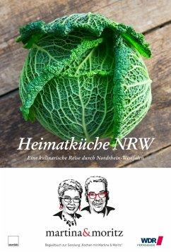 Heimatküche NRW - Meuth, Martina; Neuner-Duttenhofer, Bernd