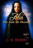 Das Auge des Drachen / Alia Bd.4 (Großdruck)