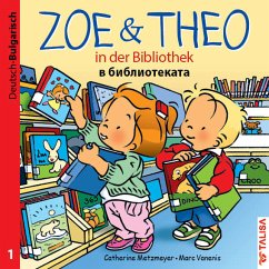 ZOE & THEO in der Bibliothek 01 (Deutsch-Bulgarisch) - Metzmeyer, Catherine