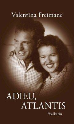 Adieu, Atlantis (eBook, PDF) - Freimane, Valentina