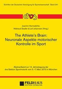 The Athlete´s Brain: Neuronale Aspekte motorisc...