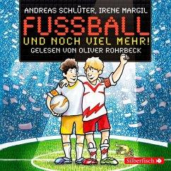 Fußball und noch viel mehr! / Fußball und ... Bd.2 (MP3-Download) - Schlüter, Andreas; Margil, Irene