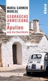 Gebrauchsanweisung für Apulien und die Basilikata (eBook, ePUB)