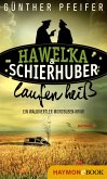 Hawelka & Schierhuber laufen heiß (eBook, ePUB)