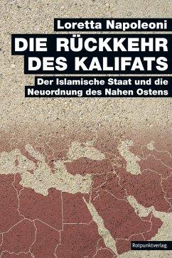 Die Rückkehr des Kalifats (eBook, ePUB) - Napoleoni, Loretta