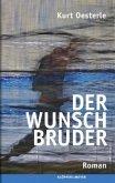 Der Wunschbruder (Mängelexemplar)