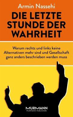 Die letzte Stunde der Wahrheit (eBook, ePUB) - Nassehi, Armin