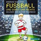 Fußball und sonst gar nichts / Fußball und ... Bd.1 (MP3-Download)