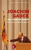 Joachim Gauck. Der falsche Mann? (eBook, ePUB)