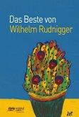 Das Beste von Wilhelm Rudnigger (eBook, ePUB)