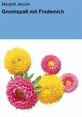Gnomspaß mit Findemich (eBook, ePUB)