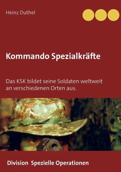 Kommando Spezialkräfte 3 - Division Spezielle Operationen - Duthel, Heinz