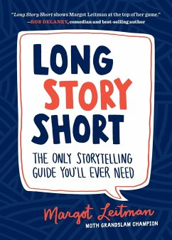 Long Story Short: The Only Storytelling Guide Y...