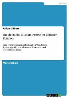 Die deutsche Musikindustrie im digitalen Zeitalter