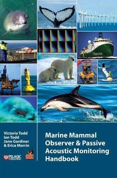 Marine Mammal Observer and Passive Acoustic Monitoring Handbook