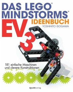 Das LEGO®-MINDSTORMS-EV3-Ideenbuch - Isogawa, Yoshihito