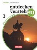 Entdecken und Verstehen 03: 9. Schuljahr. Schülerbuch mit Online-Angebot. Differenzierende Ausgabe Rheinland-Pfalz