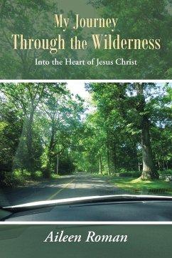 My Journey Through the Wilderness