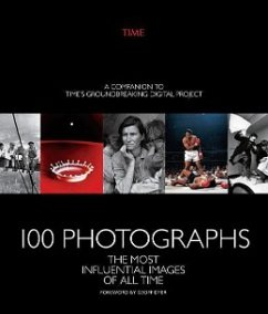 100 Photographs: The Most Influential Images of...