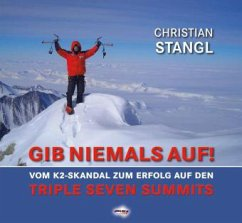Gib niemals auf ! - Stangl, Christian